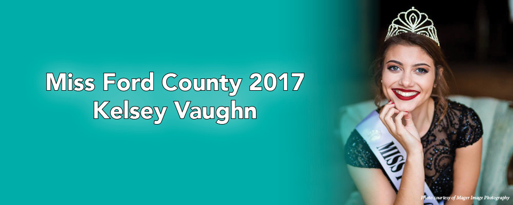 Miss Ford County 2017 Kelsey Vaughn